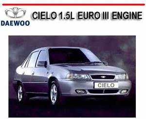 Daewoo Cielo 1 5l Euro Iii Engine Workshop Repair Manual