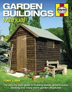 Garden Buildings Manual  A Guide To Building Sheds