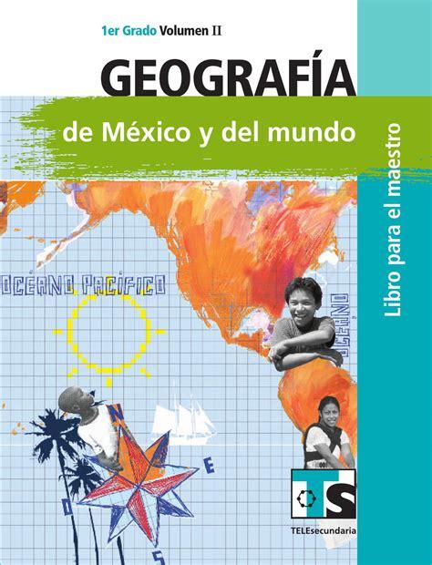 Maestro Geografía 1er Grado Volumen Ii By Rarámuri Issuu