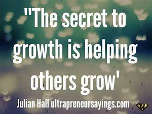 Quotes About Helping Others Grow QuotesGram