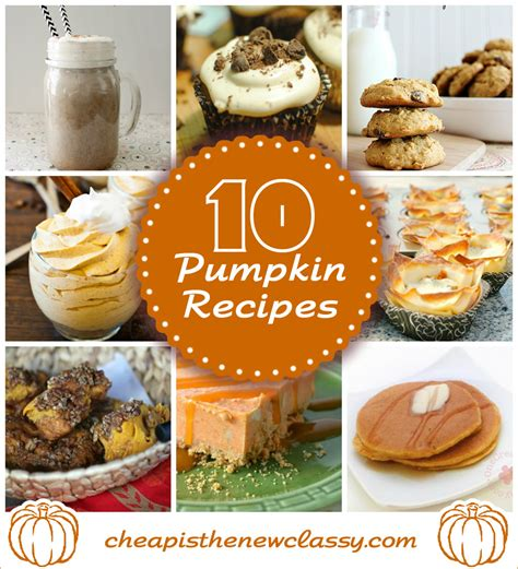 10 pumpkin recipes for fall cheap is the new