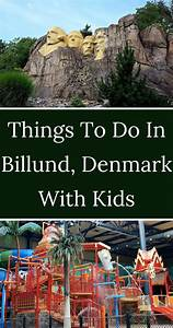 Top Things To Do In Billund With Kids   Days Out In Denmark In 2020