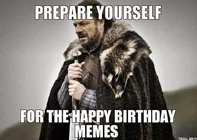 Prepare Yourself Meme - 17 best funny happy birthday jokes images ever wiki how