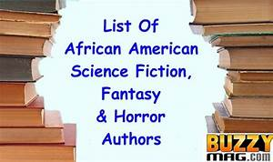 List of African American Sci-Fi, Fantasy and Horror Authors