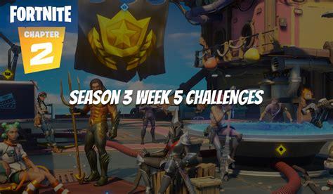 fortnite season week challenges gamerjournalist list guide complete them gamer