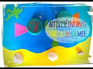 Activité Manuelle été : activit manuelle tableau de la mer youtube ~ Melissatoandfro.com Idées de Décoration
