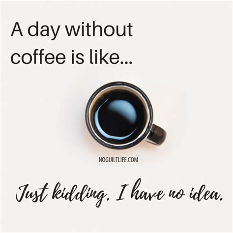 See more ideas about coffee humor, coffee quotes, coffee. National Coffee Day 2019 (With images) | National coffee day, Coffee meme, Just kidding