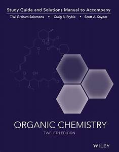 Organic Chemistry Study Guide    Student Solutions Manual