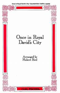 Once In Royal David's City Sheet Music By Henry John ...