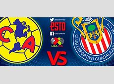 América vs Chivas Horario, fecha y transmisión, Jornada