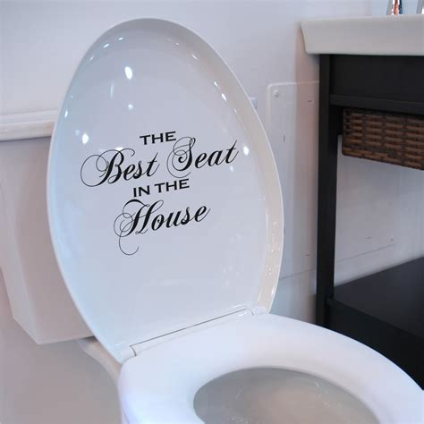 Novelty Bathroom Pictures by Toilet Seat Decal Best Seat In The House Wall