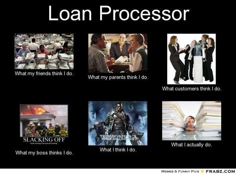 Mortgage Memes - loan processor to all my coworkers out there quotes pinterest mortgage humor humor and