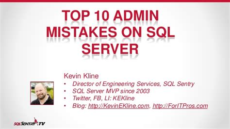 Top 10 Dba Mistakes On Microsoft Sql Server