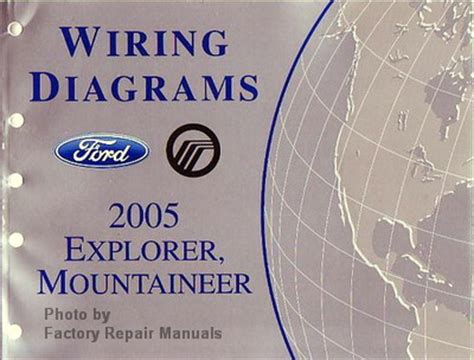 service manuals schematics 2005 ford explorer spare parts catalogs 2005 ford explorer and mercury mountaineer electrical wiring diagrams manual factory repair