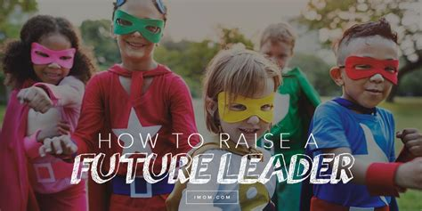 raise  future leader imom