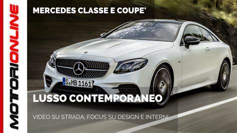 Mercedes Classe E Interni Nuova Mercedes Classe E Coup 232 Su Strada Design E