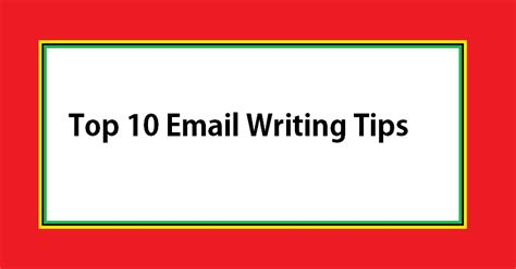 Format Tips by Top 10 Email Writing Tips Made Easy Top Zenith