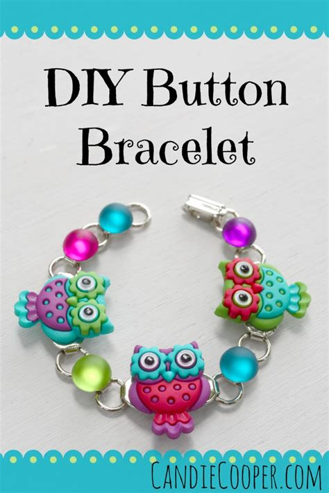 How To Make A Button Bracelet  Candie Cooper