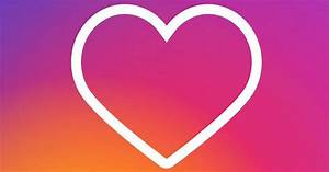Instagram Implements New Tools to Guard Against Hateful ...  Heart
