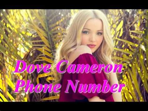 dove cameron phone number dove cameron phone number 2017 new