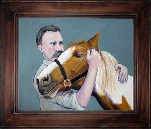 U201cnietzsche And The Horse U201d  A Painting