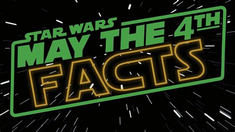 May The 4th Be With You: Star Wars Day Facts! | DAILY ...