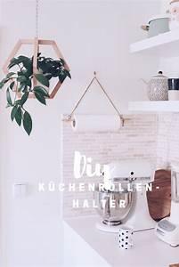 Kräutergarten Küche Selber Machen : in 10 minuten diy k chenrollenhalter selber machen ~ Watch28wear.com Haus und Dekorationen