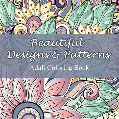 beautiful designs and patterns adult coloring book sacred