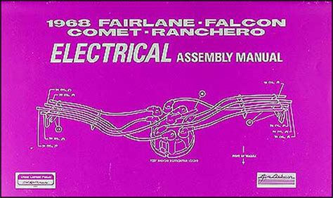 Fairlane Torino Ranchero Wiring Diagram Manual Reprint