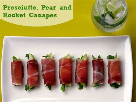 canapes and cocktails recipe prosciutto pear rocket canapes food