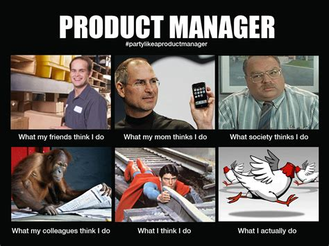 Project Manager Meme - what product managers do meme cranky product manager humor pinterest meme management