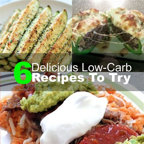 low carb recipes 6 delicious low carb recipes to try 2016