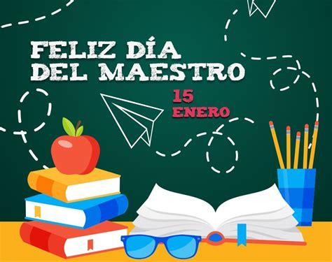 ¿Por qué se celebra en México el Día del Maestro ...