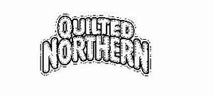 QUILTED NORTHERN Trademark of Fort James Operating Company ...