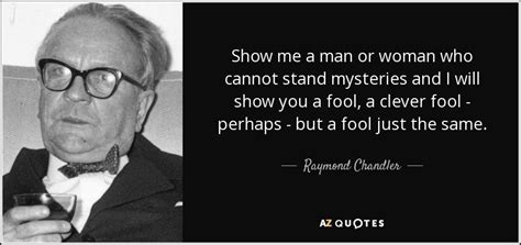 Top 7 Quotes By V Raymond Edman A Z Quotes 200 Quotes By Raymond Chandler Page 7 A Z Quotes
