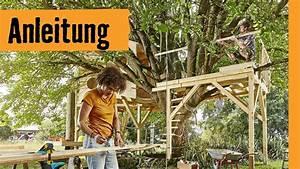 Baumhaus Bauen Lassen : baumhaus bauen auf stelzen hornbach meisterschmiede youtube ~ Watch28wear.com Haus und Dekorationen