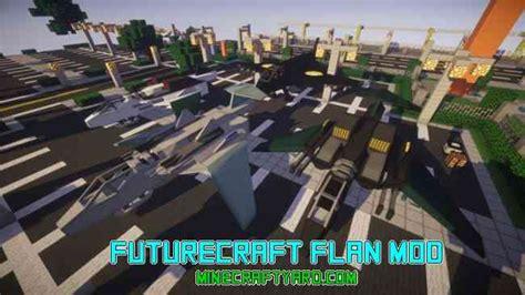 Futurecraft Flan Mod 1.14.4/1.13.2/1.12.2/1.11.2/1.10.2/1