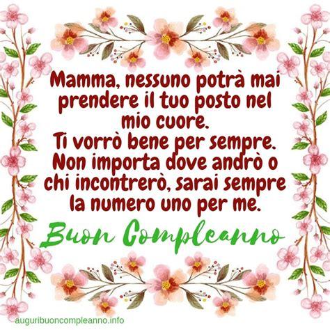 Lettere Per La Mamma Compleanno by Auguri Di Buon Compleanno Mamma Auguri Buon Compleanno