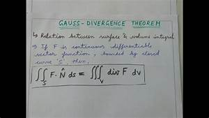 Gauss Divergence Theorem Youtube