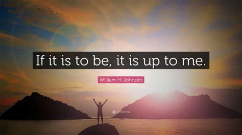 william  johnsen quote