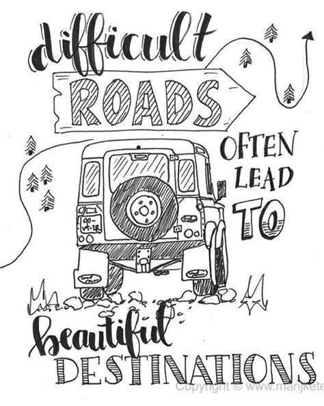 """Quote coloring page for adults """"Difficult roads often lead"""