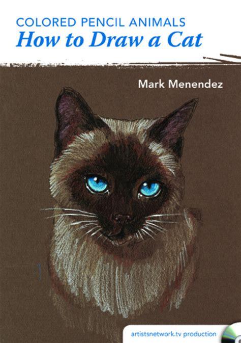 colored pencil animals   draw  cat  mark menendez