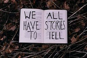 Inspirational Stories: Everyone Has a Story in Life ...
