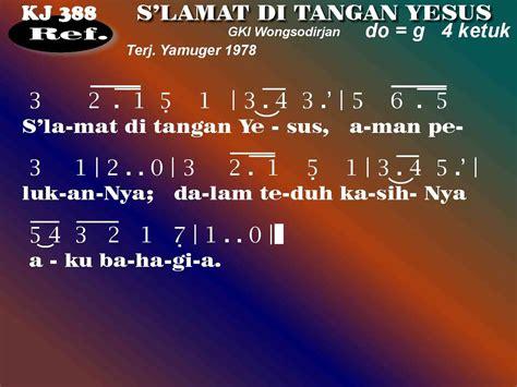 not angka lagu dari mata kj 388 slamat di tangan yesus kidungonline com