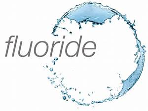 Should Fluoride Be Added To Drinking Water - NANT LTD