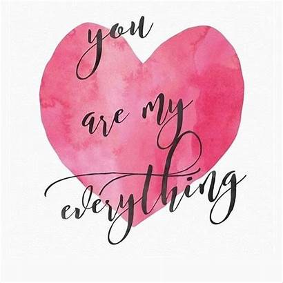 Everything Quotes Heart Husband Him Need Amour