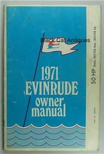 Original 1971 Evinrude Outboard Motor Owners Manual 50 Hp