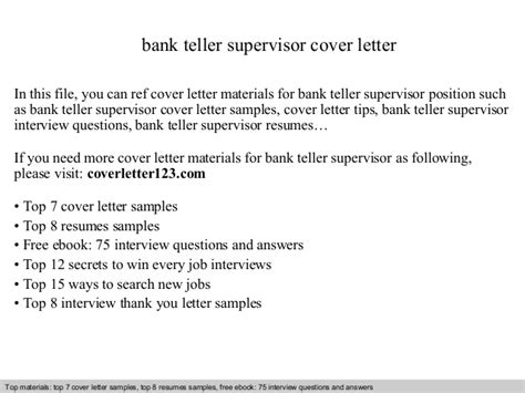 Questions For Teller Position In A Bank by Bank Teller Supervisor Cover Letter