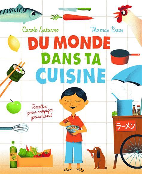 top 10 des cuisines du monde le monde de la cuisine awesome cuisines with le monde de