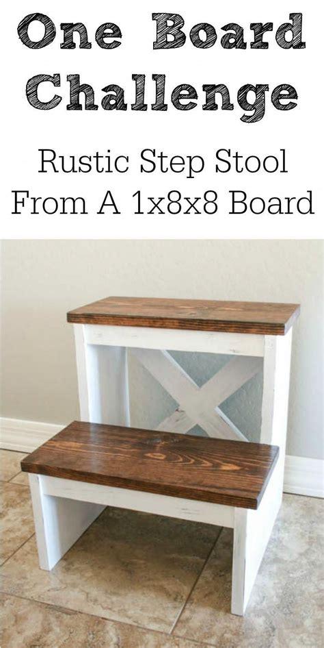 build  rustic step stool     foot board